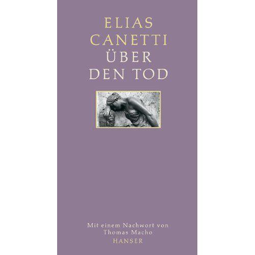 Elias Canetti - Über den Tod - Preis vom 05.05.2021 04:54:13 h