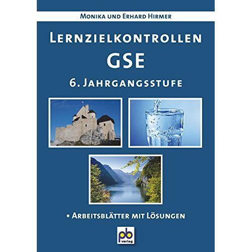 Erhard Hirmer - Lernzielkontrollen GSE. 6. Jahrgangsstufe - Preis vom 14.10.2019 04:58:50 h