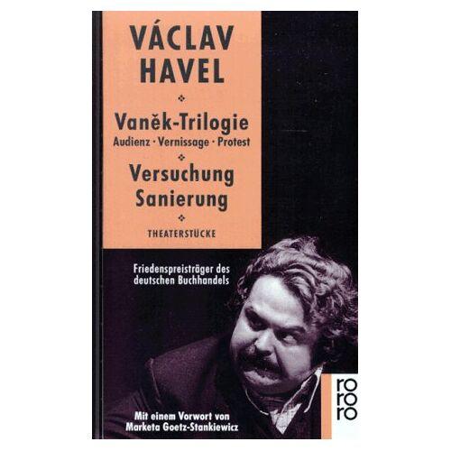 Vaclav Havel - Vanek-Trilogie Audienz - Vernissage - Protest und Versuchung - Sanierung: Audienz - Vernissage - Protest und Versuchung, Sanierung. Theaterstücke - Preis vom 12.04.2021 04:50:28 h