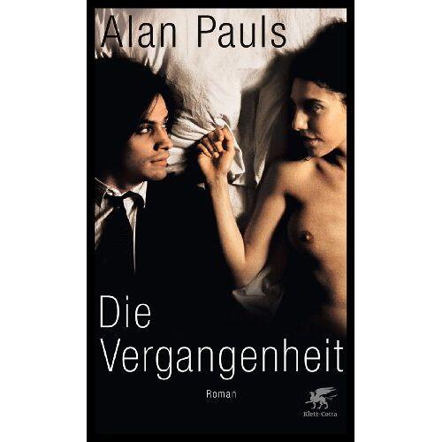 Alan Pauls - Die Vergangenheit - Preis vom 22.04.2021 04:50:21 h