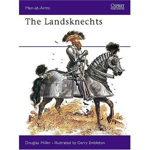 Douglas Miller - The Landsknechts (Men-at-Arms) - Preis vom 09.05.2021 04:52:39 h