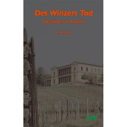 Pook, W. W. - Des Winzers Tod: Edenkoben in Aufruhr - Preis vom 05.09.2020 04:49:05 h