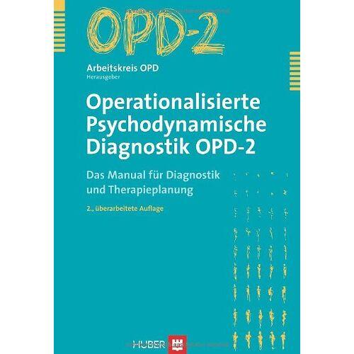 Arbeitskreis OPD (Hrsg.) - Operationalisierte Psychodynamische Diagnostik OPD-2. Das Manual für Diagnostik und Therapieplanung - Preis vom 31.10.2020 05:52:16 h
