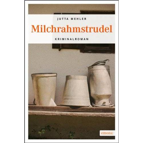 Jutta Mehler - Milchrahmstrudel - Preis vom 30.05.2020 05:03:23 h