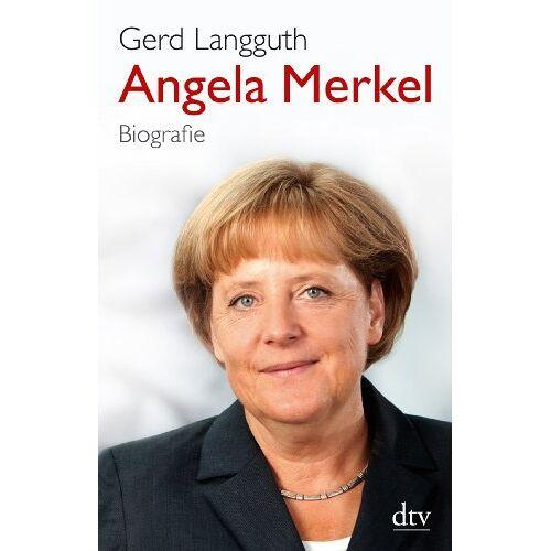 Gerd Langguth - Angela Merkel: Biografie - Preis vom 20.10.2020 04:55:35 h