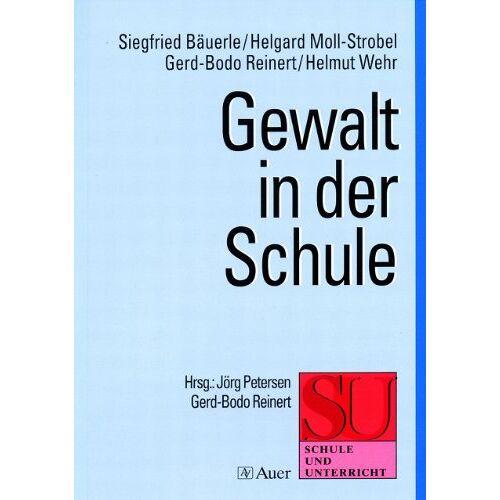 Siegfried Bäuerle - Gewalt in der Schule - Preis vom 12.04.2021 04:50:28 h