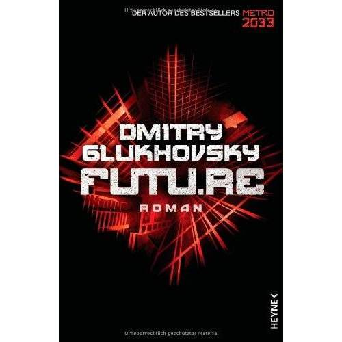 Dmitry Glukhovsky - Future: Roman - Preis vom 18.04.2021 04:52:10 h
