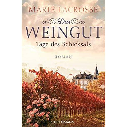 LaCrosse Das Weingut. Tage des Schicksals: Das Weingut 3 - Roman - Preis vom 21.10.2020 04:49:09 h