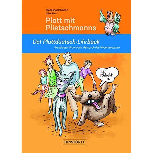 Wolfgang Hohmann - Platt mit Plietschmanns: Dat Plattdüütsch-Lihrbauk - Preis vom 05.09.2020 04:49:05 h