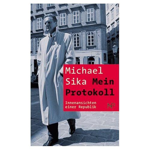Michael Sika - Mein Protokoll - Preis vom 12.05.2021 04:50:50 h