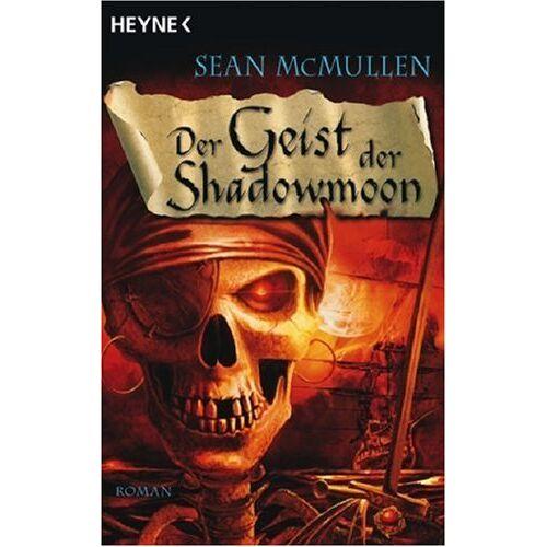 Sean McMullen - Der Geist der Shadowmoon: Die Mondwelten-Saga 05 - Preis vom 06.05.2021 04:54:26 h