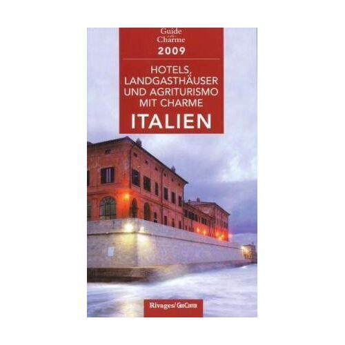- Hotels und Landgasthöfe mit Charme in Italien 2009: Mit 554 Adressen - Preis vom 19.01.2021 06:03:31 h