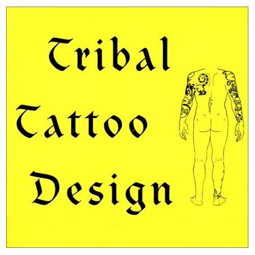 Van Dinter, Maarten Hesselt - Tribal Tatoo Design. Tatoos aus aller Welt (Livres de Desig) - Preis vom 27.02.2021 06:04:24 h