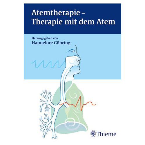 Hannelore Göhring - Atemtherapie, Therapie mit dem Atem - Preis vom 16.05.2021 04:43:40 h