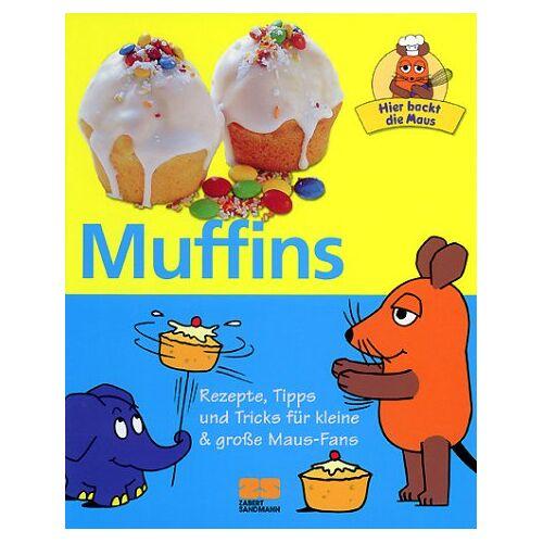 Habisreutinger, Julei M. - Hier backt die Maus - Muffins - Rezepte, Tipps und Tricks für kleine & große Maus-Fans - Preis vom 06.09.2020 04:54:28 h