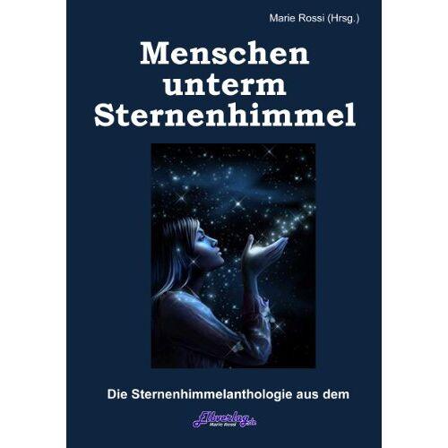 Hubert Kah - Sternenhimmel-Anthologie: Menschen unterm Sternenhimmel - Preis vom 15.04.2021 04:51:42 h