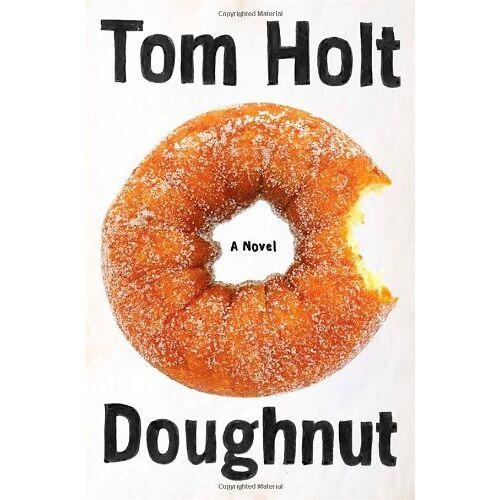 Tom Holt - Doughnut - Preis vom 12.04.2021 04:50:28 h