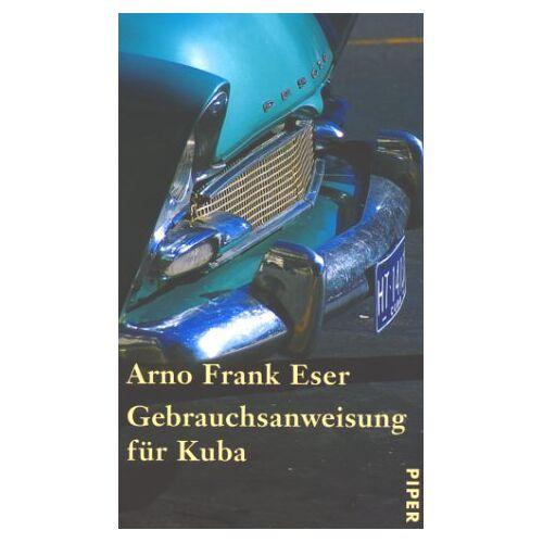 Eser, Arno Fr. - Gebrauchsanweisung für Kuba - Preis vom 20.10.2020 04:55:35 h