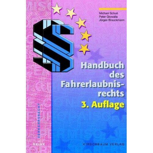 Michael Schué - Handbuch des Fahrerlaubnisrechts - Preis vom 20.10.2020 04:55:35 h