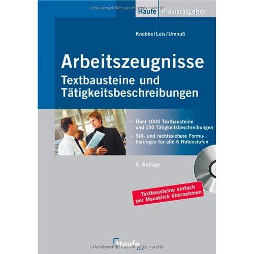 Thorsten Knobbe - Arbeitszeugnisse. Textbausteine und Tätigkeitsbeschreibungen. Über 1000 Textbausteine und 150 Tätigkeitsbeschreibungen - Preis vom 21.10.2020 04:49:09 h