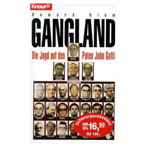 Howard Blum - Gangland. Die Jagd auf den Paten John Gotti. - Preis vom 21.10.2020 04:49:09 h