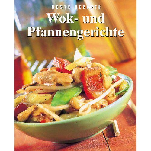 Siân Davies - Wok- und Pfannengerichte. Beste Rezepte - Preis vom 15.01.2021 06:07:28 h