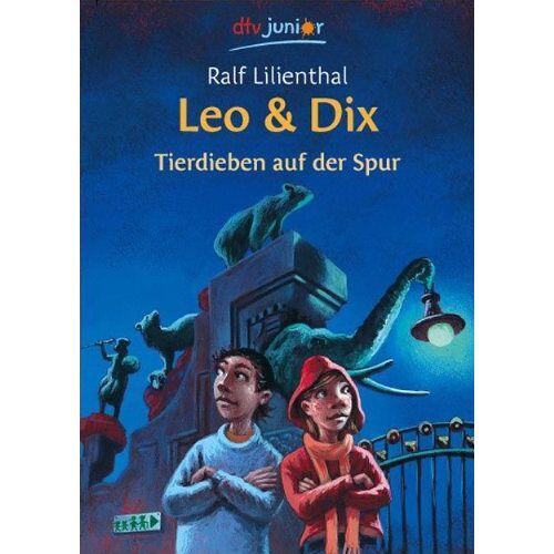 Ralf Lilienthal - Leo & Dix - Tierdieben auf der Spur - Preis vom 11.05.2021 04:49:30 h
