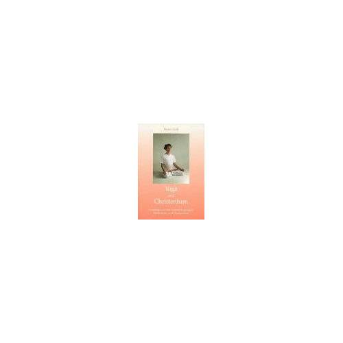 Heinz Grill - Yoga und Christentum - Preis vom 05.09.2020 04:49:05 h