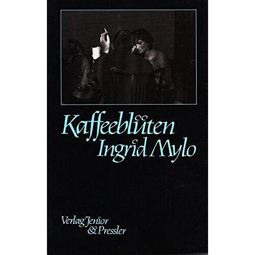 Ingrid Mylo - Kaffeeblüten - Preis vom 07.04.2021 04:49:18 h
