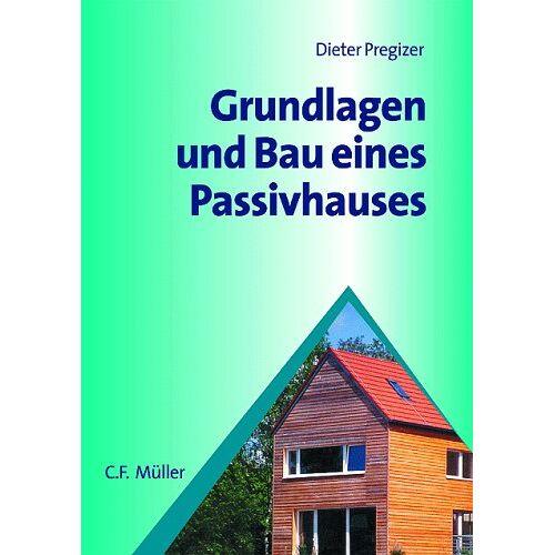 - Grundlagen und Bau eines Passivhauses - Preis vom 05.09.2020 04:49:05 h