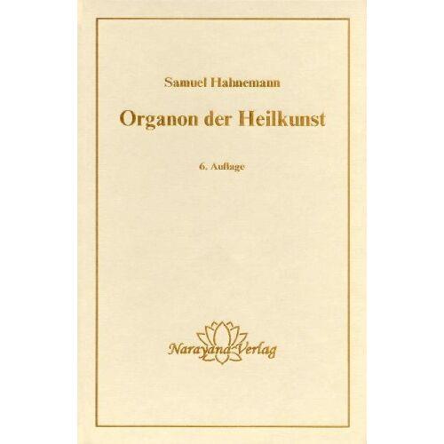 Samuel Hahnemann - Organon der Heilkunst. - Preis vom 16.04.2021 04:54:32 h