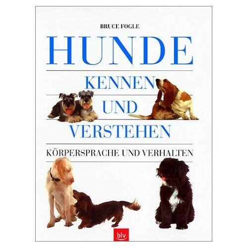 Bruce Fogle - Hunde kennen und verstehen - Preis vom 08.05.2020 05:02:42 h