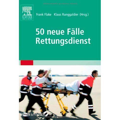 Frank Flake - 50 neue Fälle Rettungsdienst - Preis vom 15.05.2021 04:43:31 h