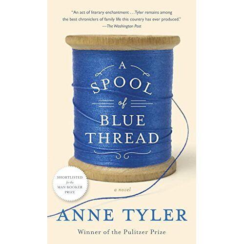 Anne Tyler - A Spool of Blue Thread: A Novel - Preis vom 20.01.2021 06:06:08 h