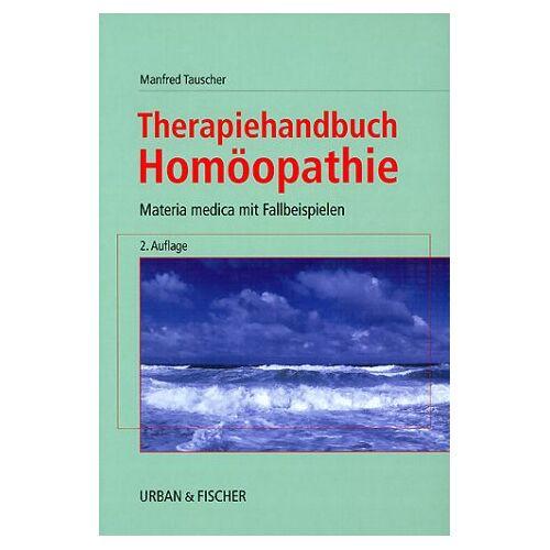 Manfred Tauscher - Therapiehandbuch Homöopathie - Preis vom 01.11.2020 05:55:11 h