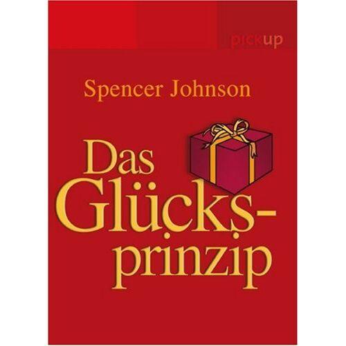 Spencer Johnson - Das Glücksprinzip - Preis vom 18.04.2021 04:52:10 h