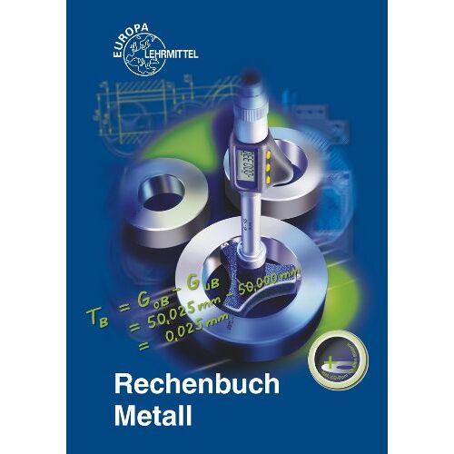 Roland Rechenbuch Metall: Lehr- und Übungsbuch - Preis vom 19.01.2020 06:04:52 h