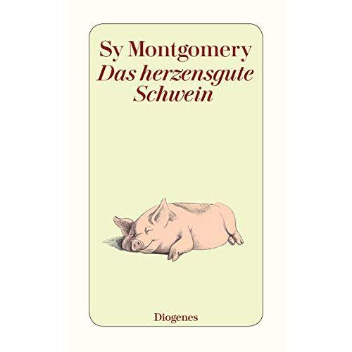 Sy Montgomery - Das herzensgute Schwein (detebe) - Preis vom 10.04.2021 04:53:14 h