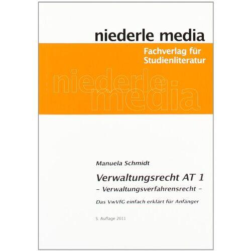 Manuela Schmidt - Verwaltungsrecht AT 1: Verwaltungsverfahrensrecht - Preis vom 11.05.2021 04:49:30 h