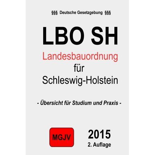 groelsv Verlag - Landesbauordnung für das Land Schleswig-Holstein: LBO Schleswig-Holstein - Preis vom 21.10.2020 04:49:09 h