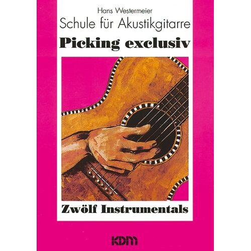Hans Westermeier - Schule für Akustikgitarre: Picking Exclusiv: BD 1 - Preis vom 11.05.2021 04:49:30 h