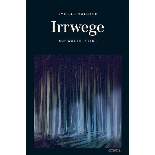 Sybille Baecker - Irrwege - Preis vom 18.04.2021 04:52:10 h