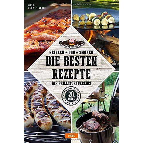 Rudolf Jaeger - Grillen - BBQ - Smoken: Die besten Rezepte des Grillsportvereins - Preis vom 18.10.2020 04:52:00 h