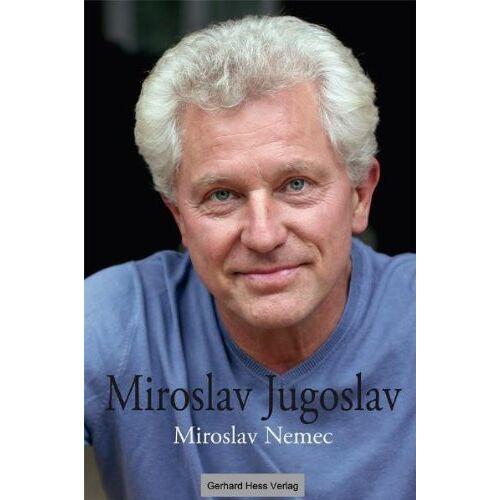 Miroslav Nemec - Miroslav - Jugoslav - Preis vom 16.04.2021 04:54:32 h