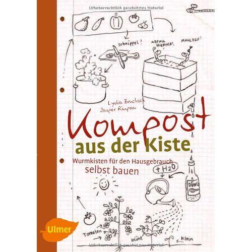 Lydia Brucksch - Kompost aus der Kiste: Wurmkisten für den Hausgebrauch selbst bauen - Preis vom 09.04.2021 04:50:04 h