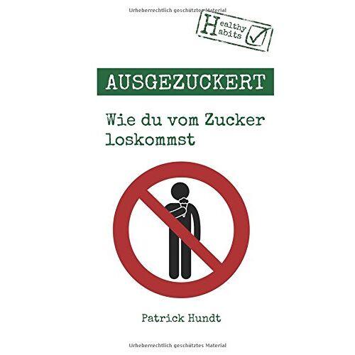 Patrick Hundt - Ausgezuckert - Preis vom 21.10.2020 04:49:09 h