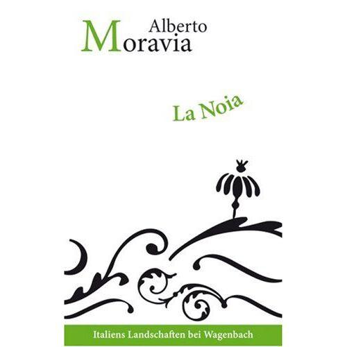 Alberto Moravia - La Noia - Preis vom 21.10.2020 04:49:09 h