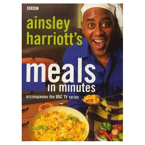 Ainsley Harriott - Ainsley Harriott's Meals in Minutes - Preis vom 14.04.2021 04:53:30 h