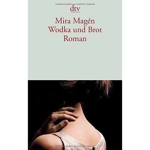 Mira Magén - Wodka und Brot: Roman - Preis vom 15.01.2021 06:07:28 h