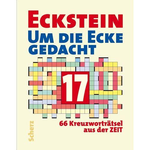 Eckstein - Um die Ecke gedacht 17: 66 Kreuzworträtsel aus der Zeit - Preis vom 04.09.2020 04:54:27 h